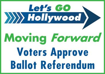 Lets Go Hollywood General Obligation Bond-Voters Approve