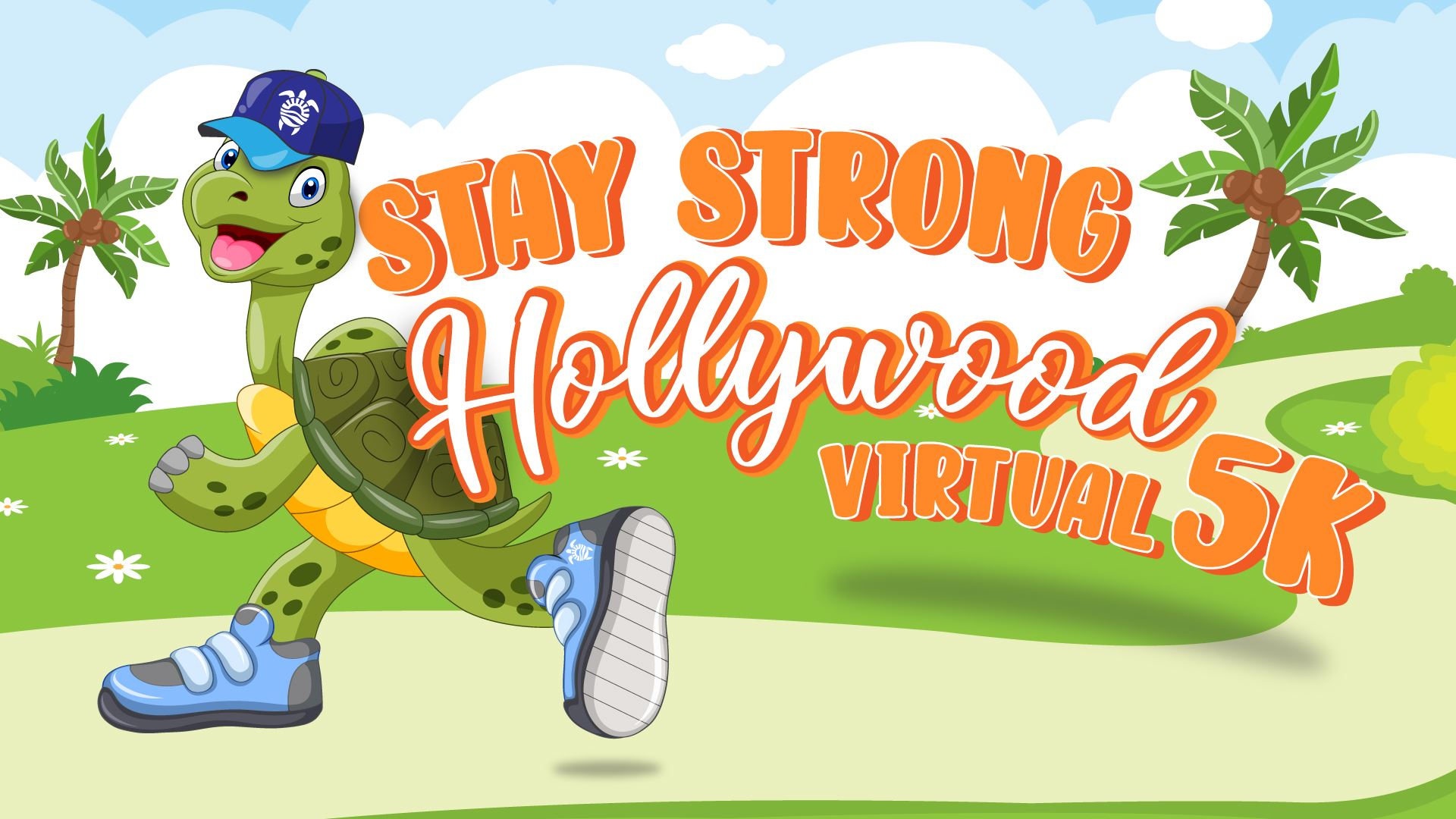 Stay Strong Hollywood Virtual 5 K Flyer